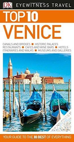 DK Eyewitness Top 10 Travel Guide: Venice (Eyewitness Top Ten) by DK (2016-09-01)