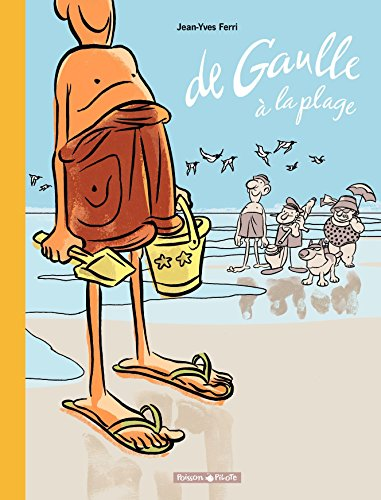 De Gaulle à la plage par Jean-Yves Ferri