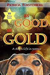 As Good as Gold: A dog's life in poems (English Edition)