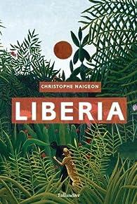 Liberia par Christophe Naigeon
