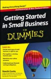 Getting Started in Small Business for Dummies, Second Australian and New Zealand Edition