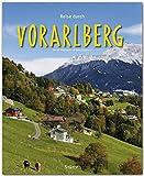 Reise durch VORARLBERG - Ein Bildband mit über 190 Bildern auf 140 Seiten - STÜRTZ Verlag - Fotograf: Martin Siepmann, Autorin: Brigitta Siepmann