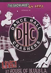 Dance Hall Crashers: Live At The House Of Blues [DVD] [2005]