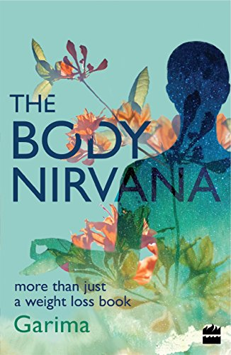 The Body Nirvana: More Than Just a Weight-loss Book