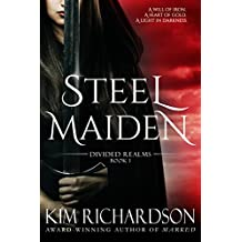 Steel Maiden (Divided Realms Series Book 1) (English Edition)
