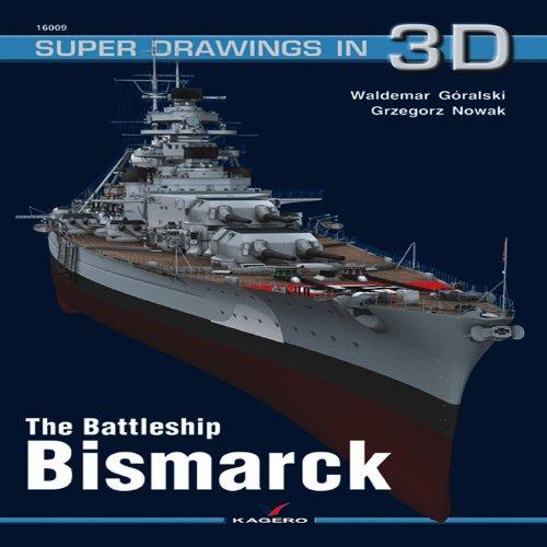 Bismarck (Super Drawings in 3D) por Waldemar Goralski