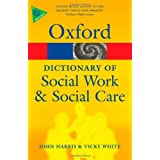 A Dictionary of Social Work and Social Care (Oxford Paperback Reference)