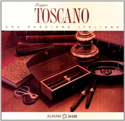 Il sigaro Toscano. Una passione italiana
