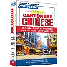Pimsleur Chinese (Cantonese) Basic Course - Level 1 Lessons 1-10 CD: Learn to Speak and Understand Cantonese Chinese with Pimsleur Language Programs (Pimsleur Basic Language Series)