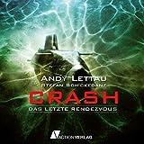 Crash: Das letzte Rendezvous