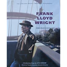 Frank Lloyd Wright (Chelsea House Library of Biography) by Yona Zeldis McDonough (1992-03-02)