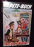Das Pete-Buch Band 45. Das ist die Masche.