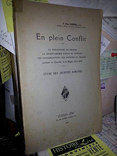 en-plein-conflit-la-nonciature-de-france-la-secretairerie-detat-du-vatican-les-congregations-des-aff