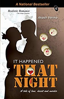 It Happened That Night by [Verma, Akash]