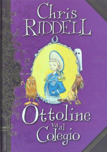 Ottoline va la colegio por Chris Riddell