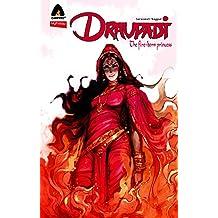 Draupadi: The Fire-Born Princess (Campfire Graphic Novels)