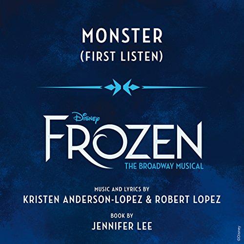 """Monster (From \""""Frozen: The Broadway Musical\"""" / First Listen)"""