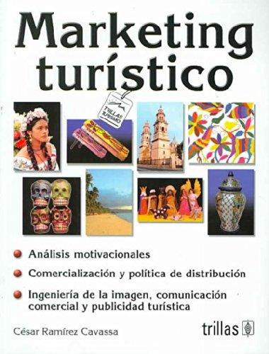 Marketing Turistico/Tourism Marketing (Turismo/Tourism)