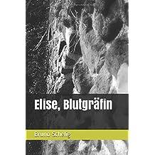 Elise, Blutgräfin