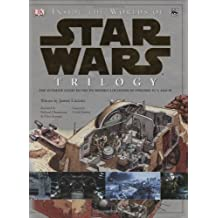 Inside the Worlds of Star Wars Trilogy: The Ultimate Guide to the Incredible Locations of Episodes IV, V, and VI by Curtis Saxton (2004-08-16)