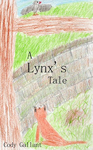 A Lynx's Tale (Animal Short Stories Collection Book 2) (English Edition) (Shorts Lynx)