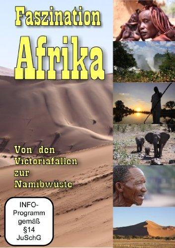 Faszination Afrika - Von den Viktoriafällen zur Namibwüste Preisvergleich