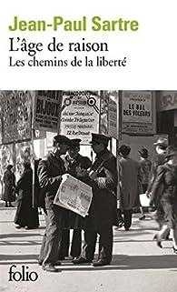 Les chemins de la liberté, tome 1 : L'âge de raison par Jean-Paul Sartre