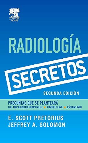 Serie Secretos: Radiolog????a, 2e (Secrets) (Spanish Edition) by E. Scott Pretorius MD (2006-11-17)