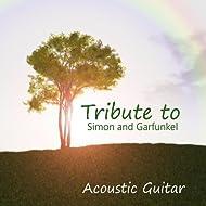 Acoustic Guitar: Tribute to Simon and Garfunkel