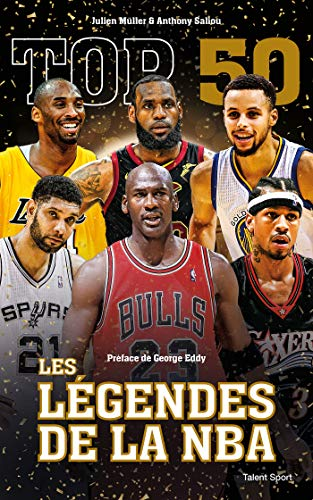 Top 50 : Les légendes de la NBA par Julien Müller