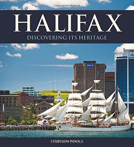halifax-discovering-its-heritage-formac-illustrated-history-by-stephen-poole-2012-04-23