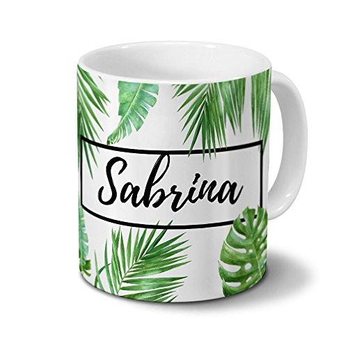 Tasse mit Namen Sabrina - Motiv Dschungel Floral Leaf - Namenstasse, Kaffeebecher, Mug, Becher, Kaffeetasse - Farbe Weiß