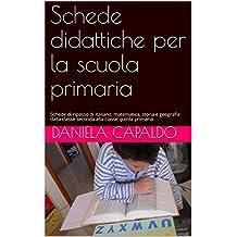 Amazon It Schede Didattiche Scuola Primaria