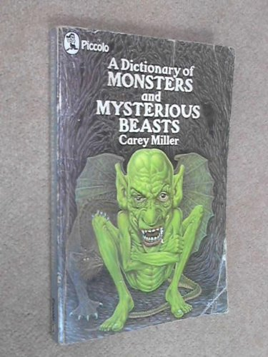 A dictionary of monsters and mysterious beasts