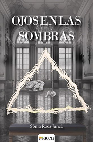 Ojos en las sombras por Sonia Roca Juncà