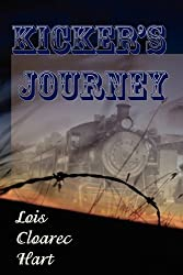 Kicker's Journey by Lois Cloarec Hart (2009-06-12)