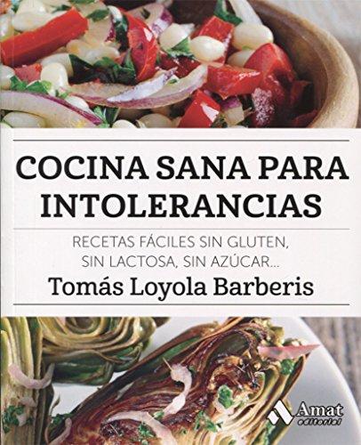 Cocina sana para intolerancias por Tomás Loyola Barberis