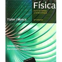 Física para la ciencia y la tecnología, Vol. 2A: Electricidad y magnetismo