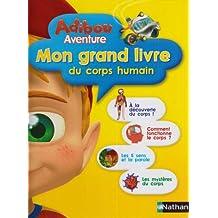 MON GRAND LIVRE CORPS HUMAIN