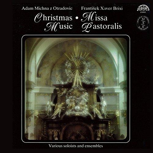 Brixi, Michna: Missa Pastoralis, Christmas Music