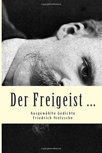 Der Freigeist .: Ausgewählte Gedichte