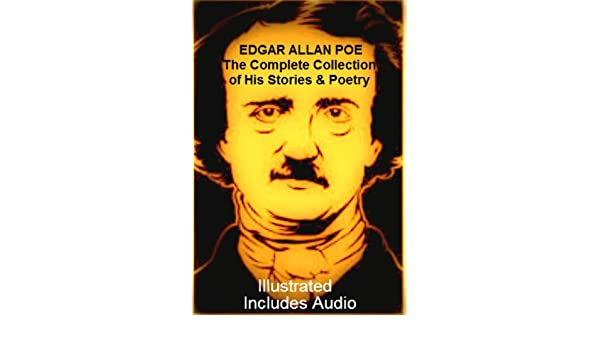 The Complete Collection Of Stories Poems Works By Edgar