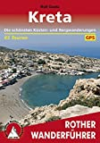Kreta: Die schönsten Küsten- und Bergwanderungen – 65 Touren (Rother Wanderführer