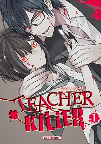 Teacher Killer Edition simple Tome 1