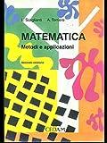 Matematica. Metodi e applicazioni