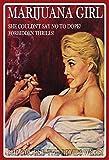 Schatzmix Marijuana Girl - She Smoked The Devils Weed Sexy Frau Erotik Pinup/Pin up Cannabis blechschild
