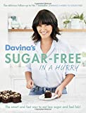 Davina's Sugar-Free in a Hurry: The Smart Way to Eat Less Sugar and Feel Fantastic