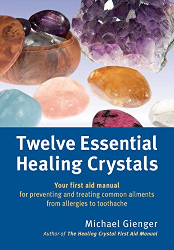 Twelve Essential Healing Crystals Cover Image