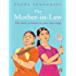 The Mother-in-Law: The Other Woman in Your Marriage