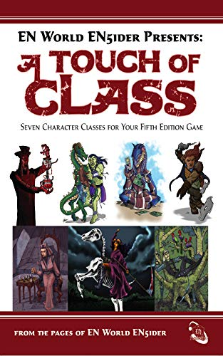 A Touch of Class: 7 New Classes For Your 5th Edition Game (English Edition) -